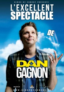 L'excellent spectacle de Dan Gagnon